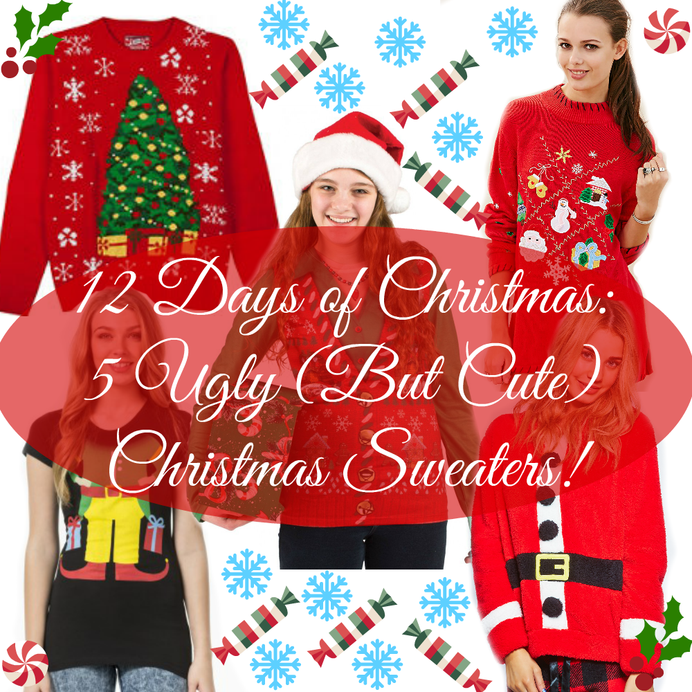 12 Days of Christmas: 5 Ugly (But Cute) Christmas Sweaters!