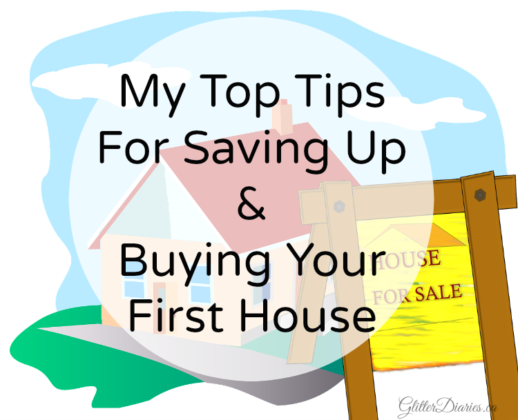 My Top Tips For Saving Up & Buying Your First House
